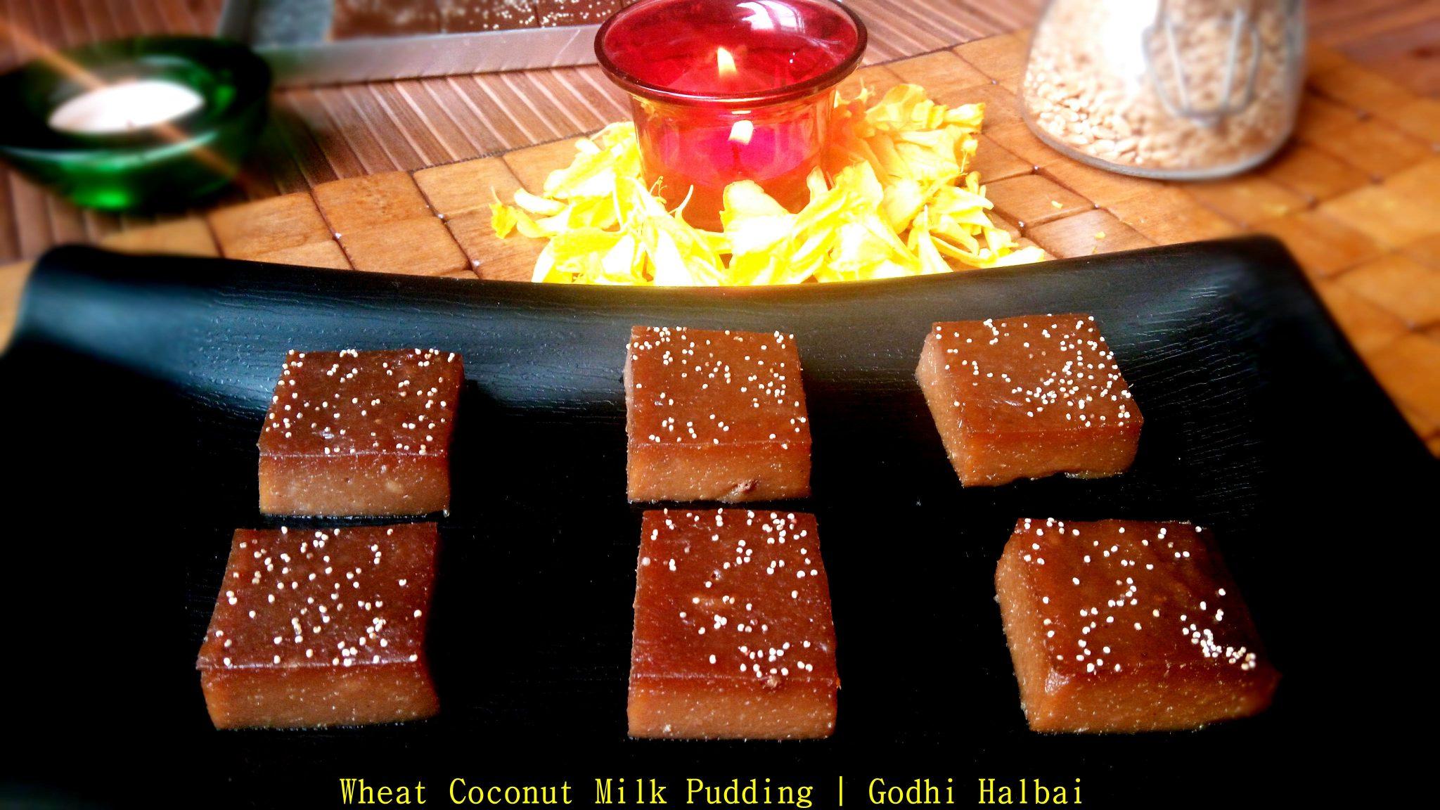 Wheat Coconut MIlk Pudding