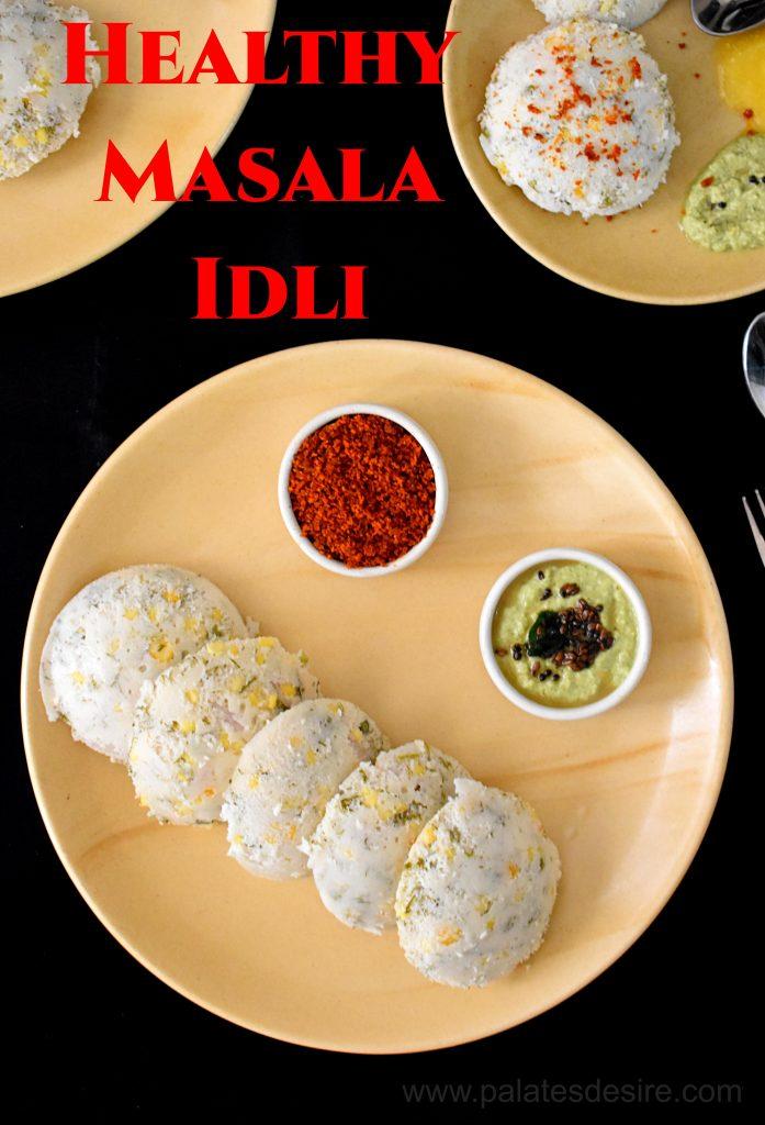 Healthy Masala Idli